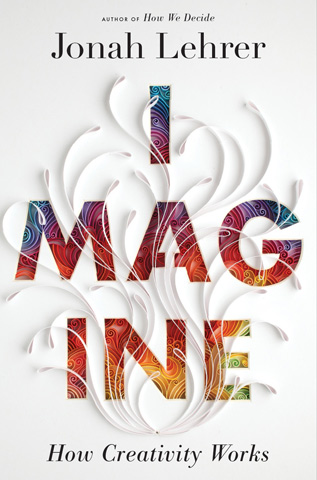 Cover of  Imagine by Jonah Lehrer