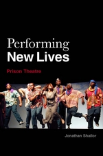 "The cover of ""Performing New Lives: Prison Theatre"""
